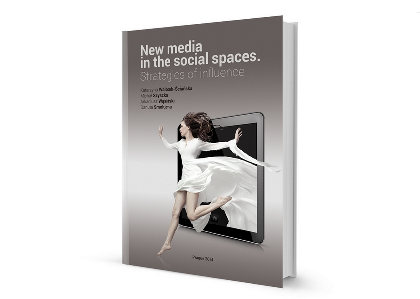 New media in the social spaces. Strategies of influence.