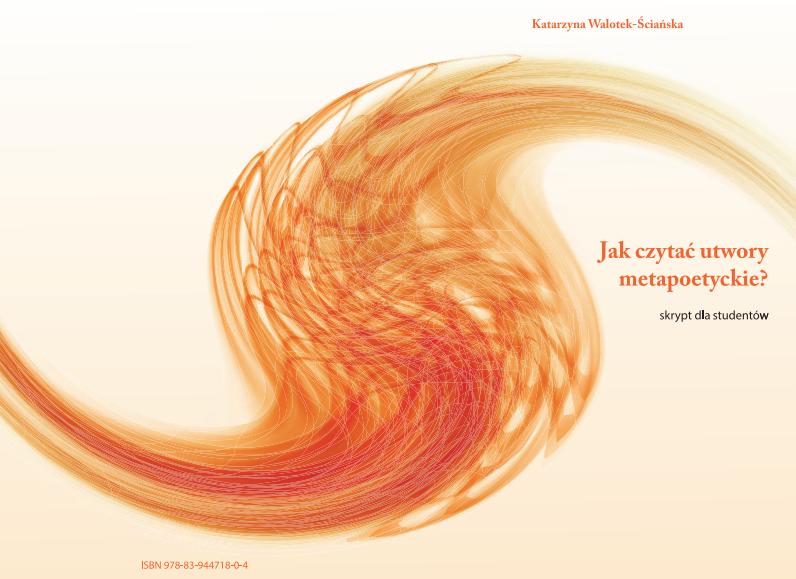 Jak czytać utwory metapoetyckie?